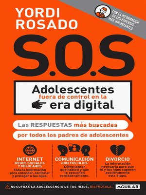 cover image of S.O.S. Adolescentes fuera de control en la era digital