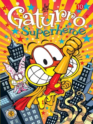 cover image of Gaturro 10. Gaturro Superhéroe