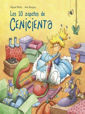 cover image of Los 10 zapatos de Cenicienta