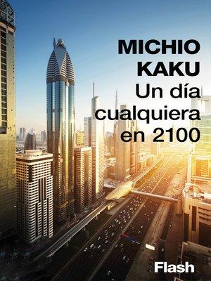 cover image of Un día cualquiera en 2100