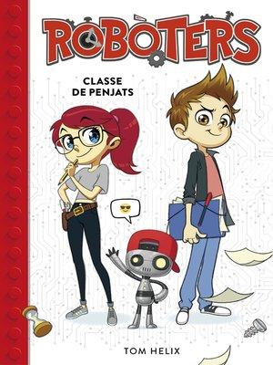 cover image of Classe de penjats (Serie Robòters 1)