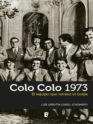 cover image of Colo Colo 1973