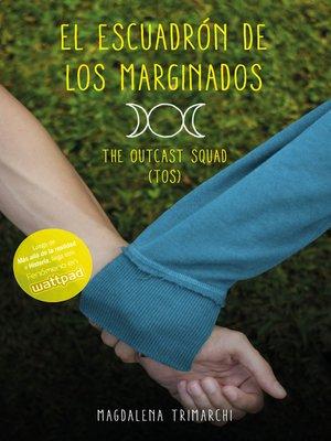 cover image of El escuadrón de los marginados