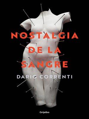 cover image of Nostalgia de la sangre
