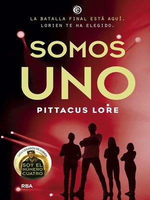 cover image of Somos uno (Legados de Lorien 7)