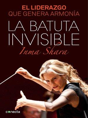 cover image of La batuta invisible
