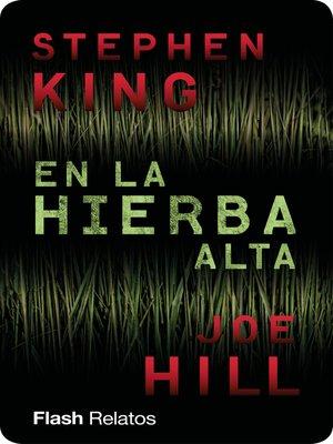 cover image of En la hierba alta (Flash Relatos)