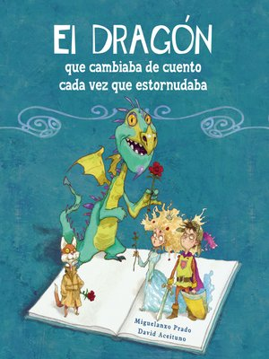 cover image of El dragón que cambiaba de cuento cada vez que estornudaba
