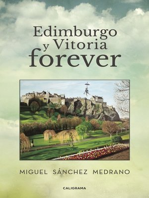 cover image of Edimburgo y Vitoria forever