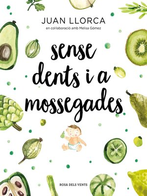cover image of Sense dents i a mossegades