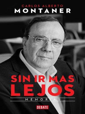 cover image of Sin ir más lejos