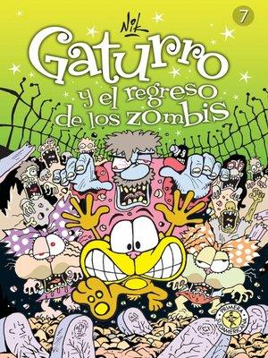 cover image of Gaturro 7. Gaturro y el regreso de los zombis