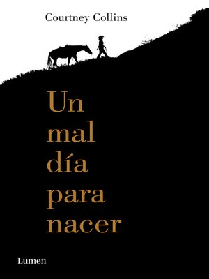 cover image of Un mal día para nacer