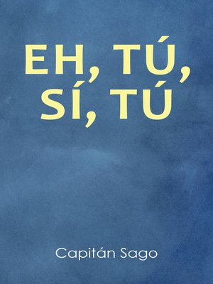 cover image of EH, TÚ, SÍ, TÚ