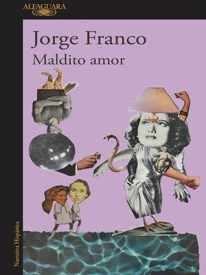 cover image of Maldito amor