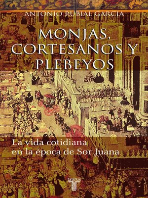 cover image of Monjas, cortesanos y plebeyos