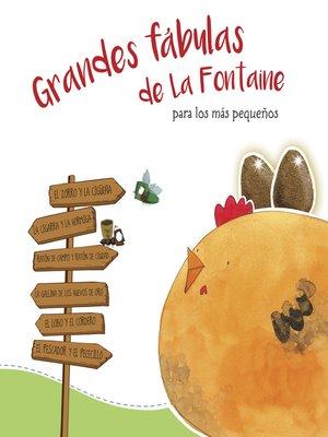 cover image of Grandes fábulas de La Fontaine para los más pequeños