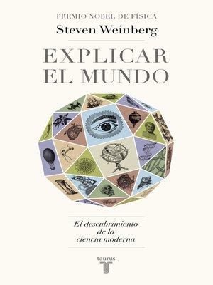 cover image of Explicar el mundo