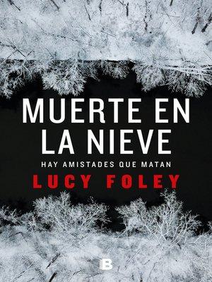 cover image of Muerte en la nieve