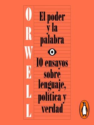 cover image of El poder y la palabra
