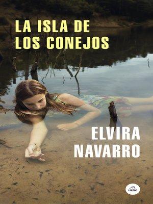 cover image of La isla de los conejos