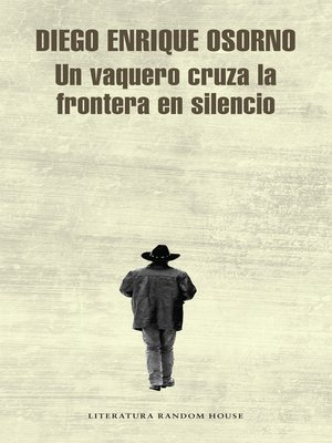 cover image of Un vaquero cruza la frontera en silencio