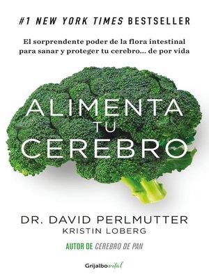 cover image of Alimenta tu cerebro (Colección Vital)