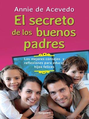 cover image of Los secretos de los buenos padres