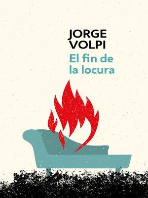 cover image of El fin de la locura