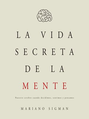 cover image of La vida secreta de la mente