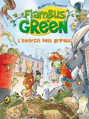 cover image of L'exèrcit de gripaus (Saga Flambus Green)