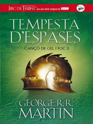 cover image of Tempesta d'espases (Cançó de gel i foc 3)