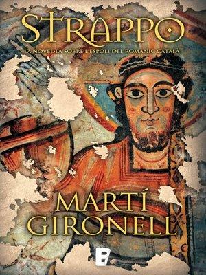 cover image of Strappo. La novel·la sobre l'espoli del romànic català