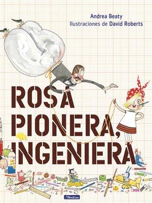 cover image of Rosa Pionera, ingeniera