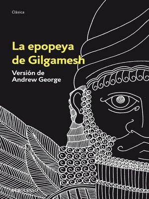 cover image of La epopeya de Gilgamesh