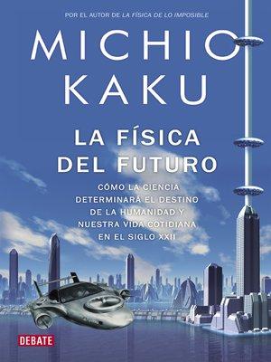 cover image of La física del futuro