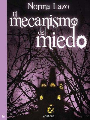 cover image of El mecanismo del miedo