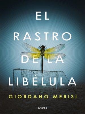 cover image of El rastro de la libélula