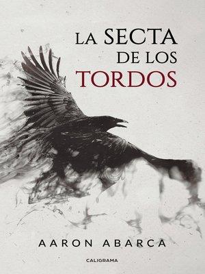 cover image of La secta de los tordos