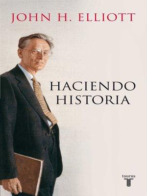 cover image of Haciendo historia