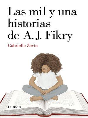 cover image of Las mil y una historias de A.J. Fikry