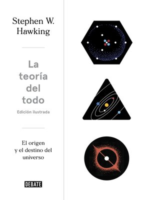 cover image of La teoría del todo (edición ilustrada)