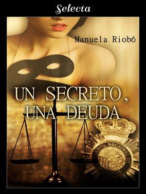 cover image of Un secreto, una deuda