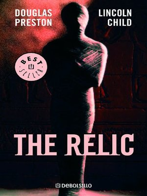 cover image of The Relic (Inspector Pendergast 1)