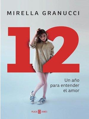 cover image of 12 Un año para entender el amor