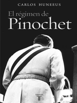 cover image of El régimen de Pinochet