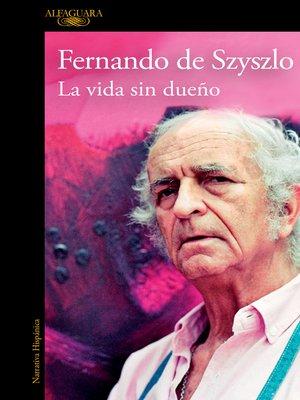 cover image of La vida sin dueño