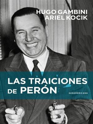 cover image of Las traiciones de Perón
