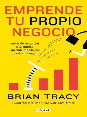 cover image of Emprende tu propio negocio
