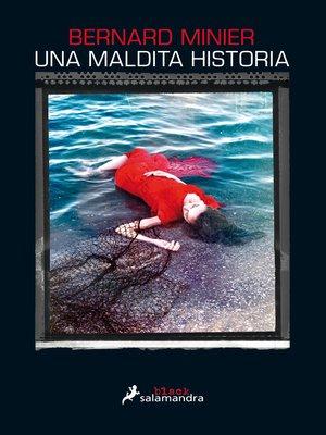 cover image of Una maldita historia